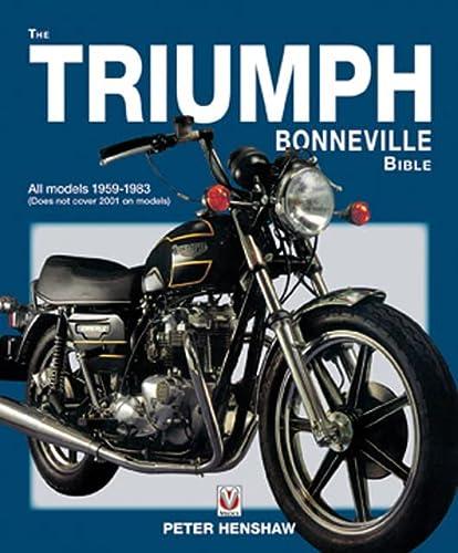 Triumph Bonneville Bible (59-88) (Hardcover): Peter Henshaw