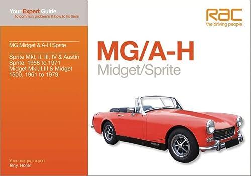 MG Midget A-H Sprite: Your Expert Guide: Terry Horler