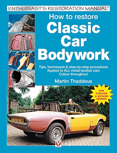 9781845844110: How to Restore Classic Car Bodywork: New Updated & Revised Edition (Enthusiast's Restoration Manual Series)
