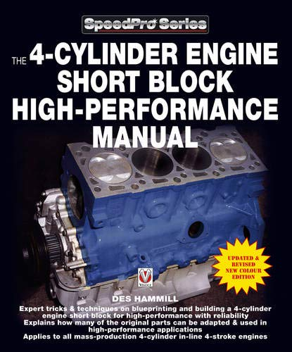 9781845844141: The 4-Cylinder Engine Short Block High-Performance Manual: Updated and Revised New Colour Edition (Speedpro Series)