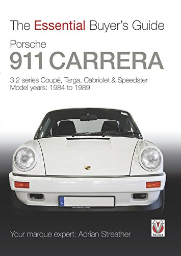 9781845844226: Porsche 911 Carrera 3.2: Coupe, Targa, Cabriolet & Speedster: model years 1984 to 1989 (The Essential Buyer's Guide)