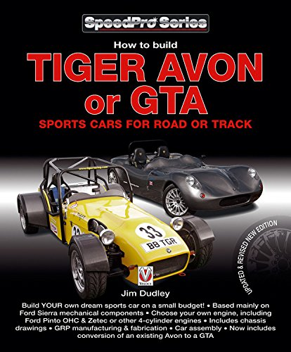 How to Build Tiger Avon or GTA Sports Cars for Road or Track: Updated and Revised New Edition (...
