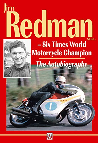 9781845844400: Jim Redman: Six Times World Motorcycle Champion - The Autobiography