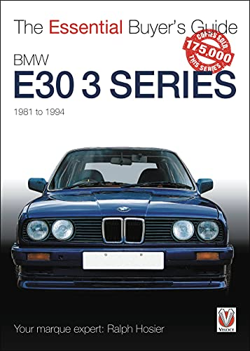 9781845844431: BMW E30 3 Series: 1981 to 1994 (Essential Buyer's Guide)