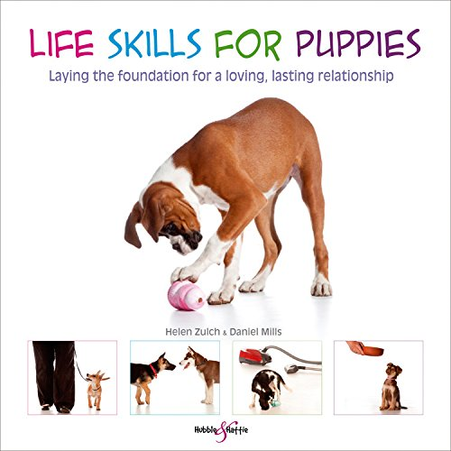 9781845844462: Life Skills for Puppies: Laying the Foundation for a Loving, Lasting Relationship