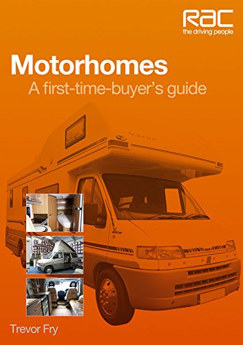 9781845844493: Motorhomes: A First-Time Buyer's Guide (RAC Handbook)