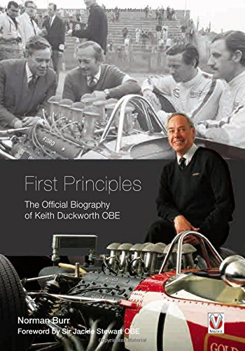 First Principles: The Official Biography of Keith Duckworth OBE: Burr, Norman