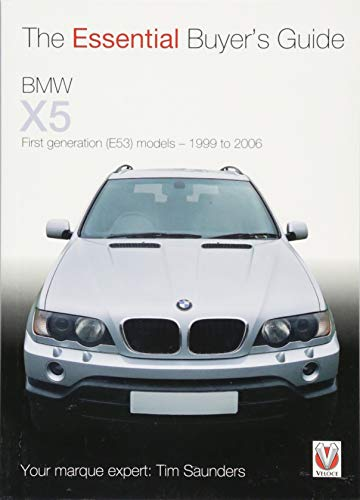 9781845845339: BMW X5: The Essential Buyer's Guide: All first generation (E53) models 1999 to 2006
