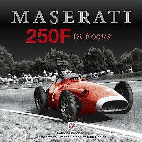 Maserati 250F in Focus (Hardback): Anthony Pritchard
