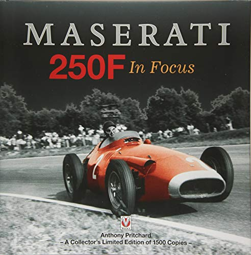 Maserati 250F in Focus (Hardcover): Anthony Pritchard