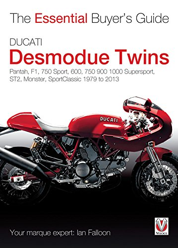 9781845845674: Ducati Desmodue Twins: Pantah, F1, 750 Sport, 600, 750 900 1000 Supersport, ST2, Monster, Sportclassic 1979 to 2013 (Essential Buyers Guides)