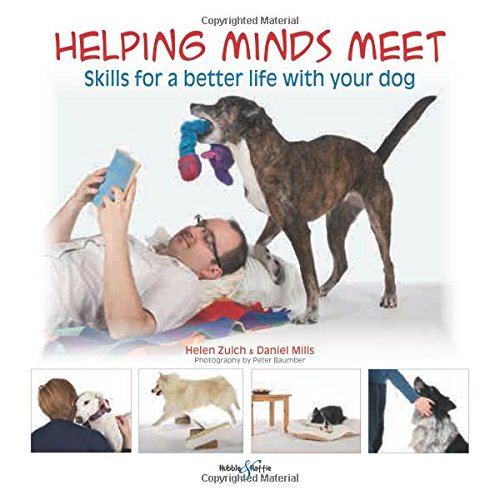 9781845845766: Helping Minds Meet: Skills for a better life with your dog