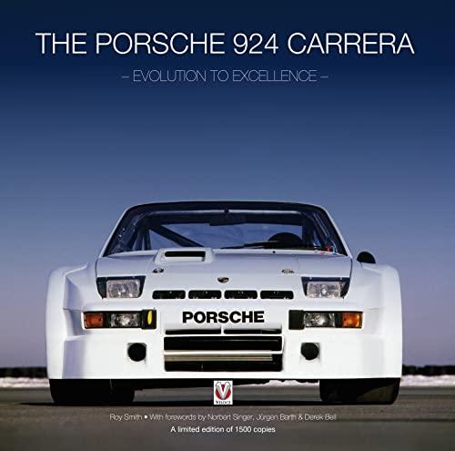 9781845846459: The Porsche 924 Carreras: Evolution to Excellence