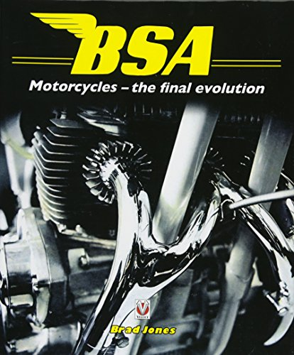 9781845846473: BSA Motorcycles: The Final Evolution