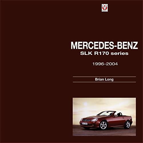 Mercedes-Benz SLK: R170 series 1996-2004: Long, Brian