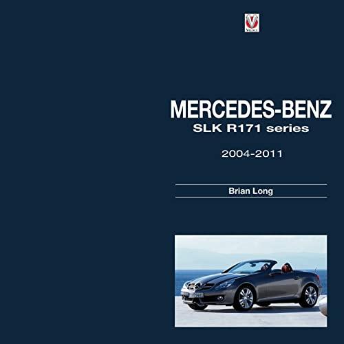 Mercedes-Benz SLK - R171 Series 2004-2011 (Hardcover): Brian Long
