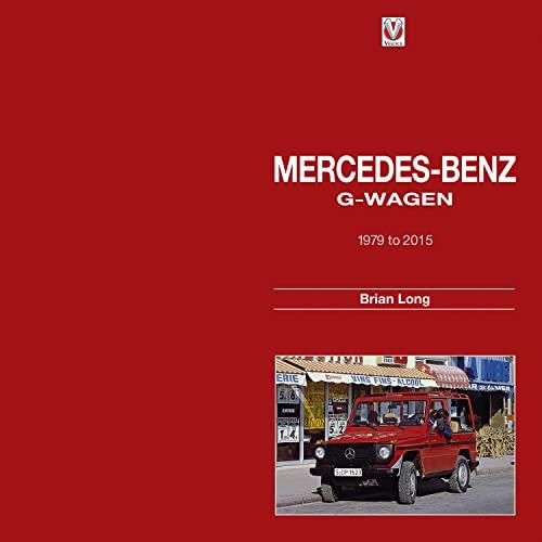Mercedes-Benz G-Wagen: 1979 to 2015: Long, Brian