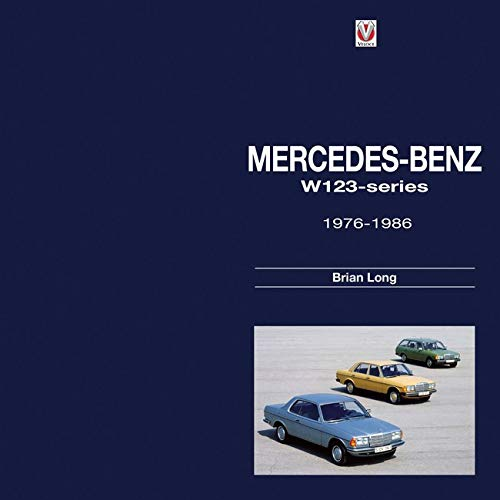 9781845847920: Mercedes-Benz W123 series: all models 1976 to 1986