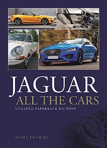 Jaguar - All The Cars 4 Rev: Thorley, Nigel