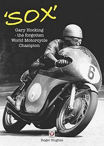 9781845848620: Sox: Gary Hocking - the forgotten World Motorcycle Champion