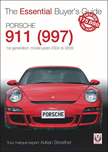 9781845848651: Porsche 911 (997): Model Years 2004 to 2009 (Essential Buyers Guides)