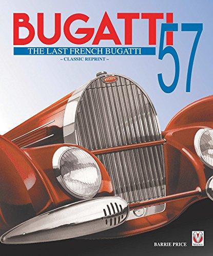 9781845848712: Bugatti 57 - The Last French Bugatti