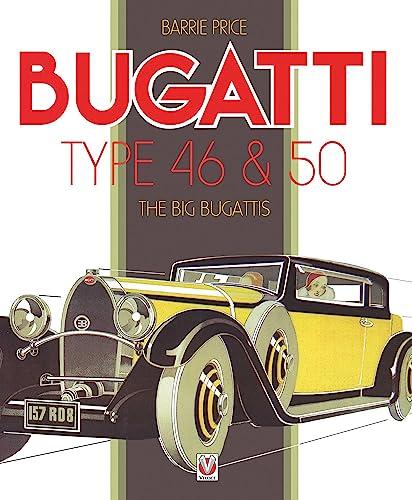 9781845848729: Bugatti Type 46 & 50: The Big Bugattis