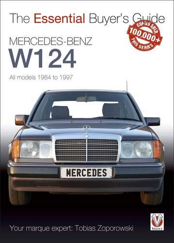 9781845848774: Mercedes-Benz W124: All models 1984 to 1997 (Essential Buyer's Guide)