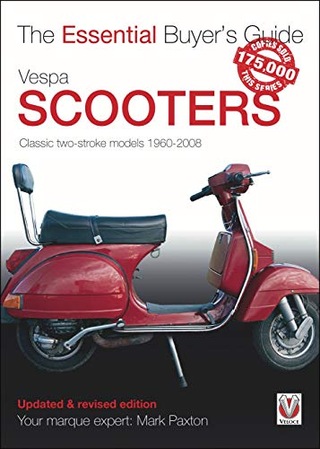 9781845848835: Vespa Scooters - Classic 2-stroke models 1960-2008 (Essential Buyer's Guide)