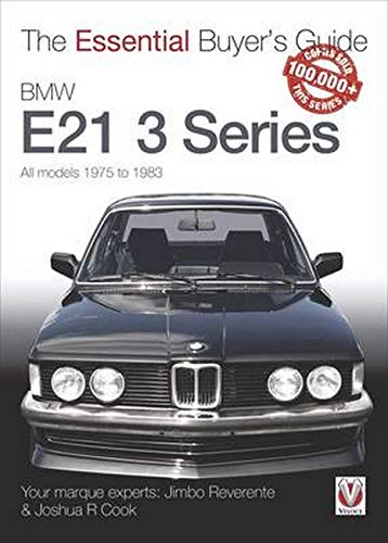 9781845849306: BMW E21 3 Series (1975-1983): The Essential Buyer's Guide (Essential Buyer's Guide Series)