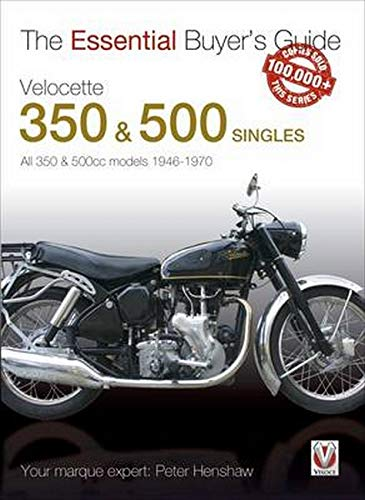 9781845849412: Velocette 350 & 500 Singles 1946 to 1970 (Essential Buyer's Guide Series): All 350 & 500cc Models 1946-1970