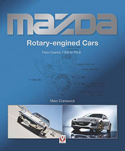 Mazda Rotary-Engined Cars 2 Rev ed