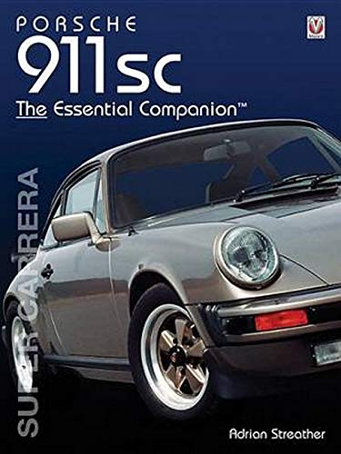 Porsche 911 SC (Essential Companion): Streather, Adrian