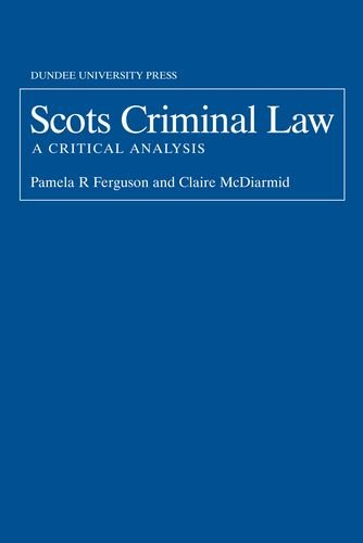 9781845860394: Scots Criminal Law: A Critical Analysis