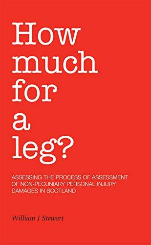 How Much for a Leg?: William J. Stewart