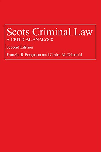 9781845861308: Scots Criminal Law: A Critical Analysis