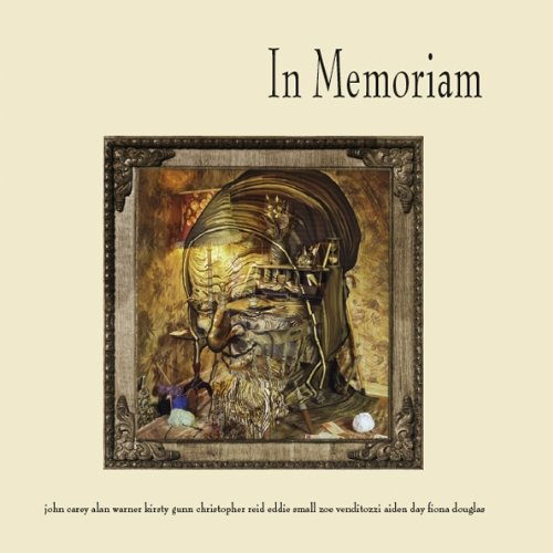 In Memoriam: An Anthology: Warner, Alan, Carey,