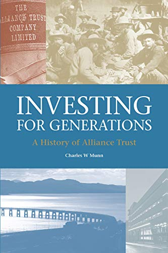 9781845861438: Investing for Generations: A History of Alliance Trust
