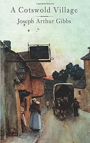 9781845880156: A Cotswold Village