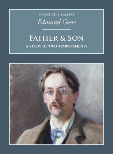 9781845880187: Father and Son: A Study of Two Temperaments (Nonsuch Classics)