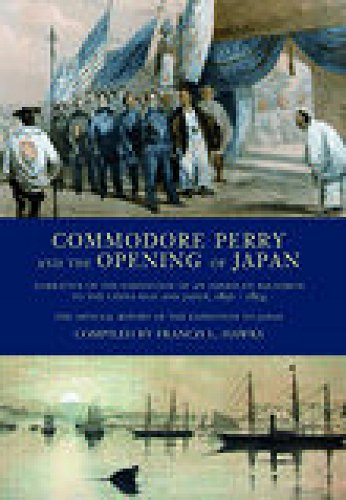 9781845880262: Commodore Perry and the Opening of Japan: Narrative of the Expedition of an American Squadron to the China Seas and Japan, 1852-1854