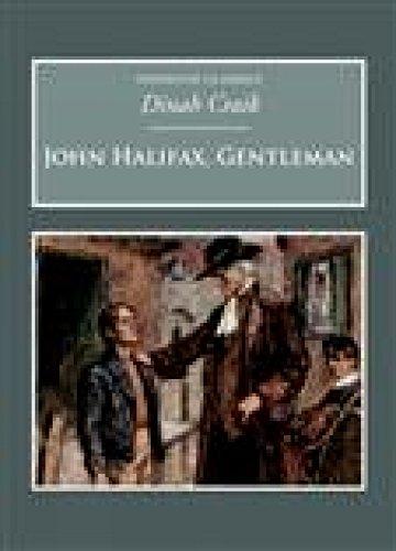 John Halifax, Gentleman: Dinah Maria Mulock