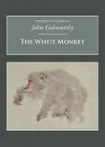 9781845880583: The White Monkey: Nonsuch Classics