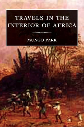 9781845880682: Travels in the Interior of Africa (Travellers, Explorers & Pioneers)