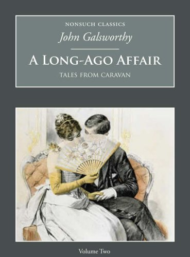 9781845881054: A Long-Ago Affair: Tales from Caravan: v. 2 (Nonsuch Classics)