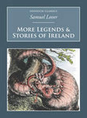 9781845882013: More Legends & Stories of Ireland (Nonsuch Classics) (Vol. 2)