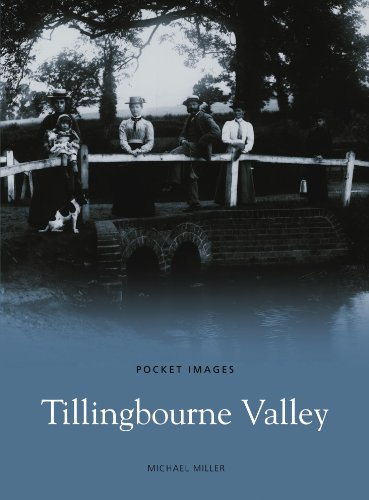 Tillingbourne Valley (Pocket Images) (184588325X) by Michael Miller