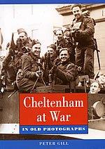 Cheltenham at War (Pocket Images): Peter Gill