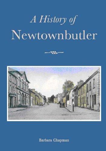 9781845885250: A History of Newtownbutler