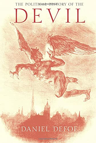 The Political History of the Devil (9781845885762) by Daniel Defoe